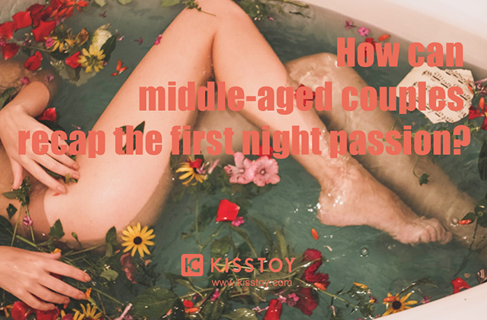 news-How can middle-aged couples recap the first night passion-KISSTOY-img
